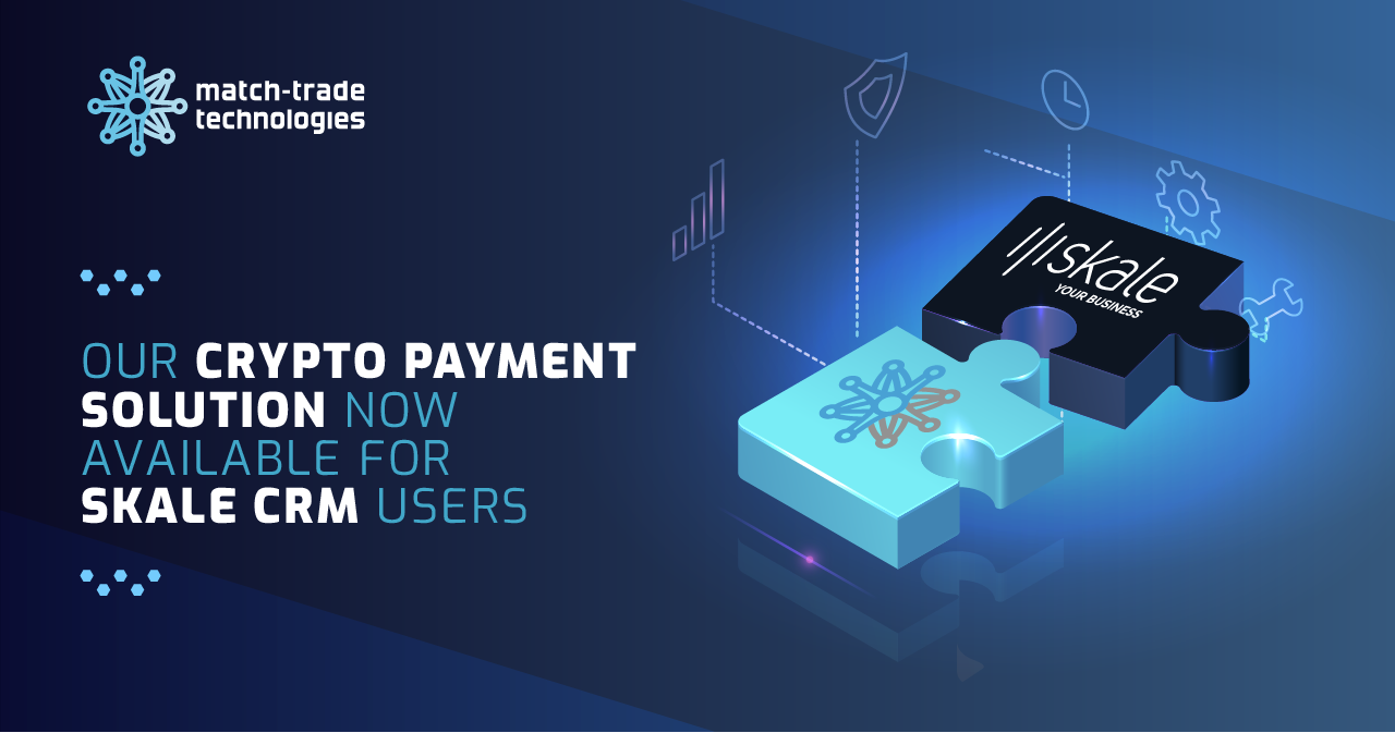 Crypto payment solution from Match-Trade Technologies now available for Skale CRM users